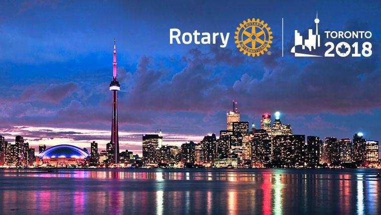 La convención Rotaria 2018 ya está en marcha. Toronto es la ciudad escogida.